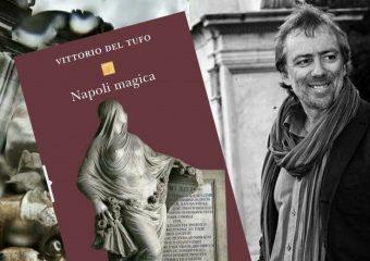 Napoli magica - Vittorio del Tufo