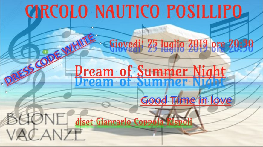 Locandina del 25 luglio 2019 Dream of Summer Night